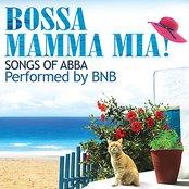 Bossa Mamma Mia! (Songs of Abba) [Bonus Track Version]