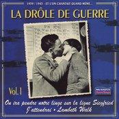 1939-1945 Et l'on chantait quand même, Vol. 1 : La drôle de guerre
