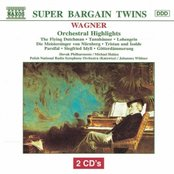 WAGNER : Orchestral Highlights