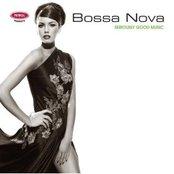 Seriously Good Music: Bossa Nova