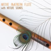 Native American Flute and Relaxing Nature Sounds