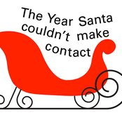 Xmas 2010 The Year Santa Couldn't Make Contact