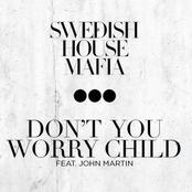 album Don't You Worry Child (feat. John Martin) by Swedish House Mafia