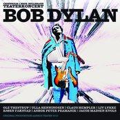 Teaterkoncert - Bob Dylan (af Cederholm & Brdr. Hellemann)