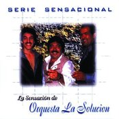 Serie Sensacional Tropical Orquesta La Solucion