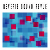 Reverie Sound Revue