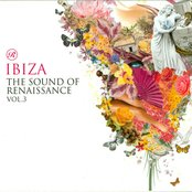 Ibiza - The Sound Of Renaissance - Volume 3