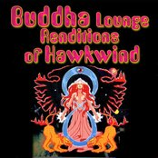 Buddha Lounge Renditions Of Hawkwind