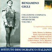 Vocal Recital: Gigli, Beniamino - Verdi, G. / Massenet, J. / Puccini, G. / Bizet, G. (Complete Collection of Opera Highlights, Vol. 3) (1930-1941)