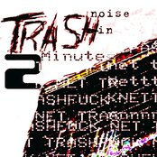 TRASHnoise In 2 Minutes