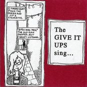 The Give It Ups Sing...