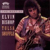 The Best Of Elvin Bishop:  Tulsa Shuffle