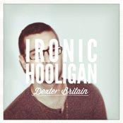 Ironic Hooligan