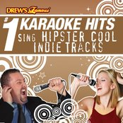 Drew's Famous # 1 Karaoke Hits: Sing Hipster Cool Indie Tracks