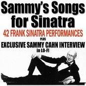 Sammy's Songs For Sinatra (Plus Exclusive Sammy Cahn Interview)