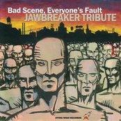 Bad Scene, Everyone's Fault: Jawbreaker Tribute