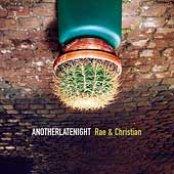 Rae & Christian - Anotherlatenight