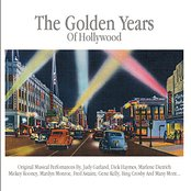 The Golden Years Of HollyWood