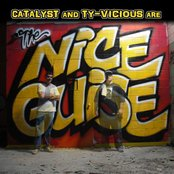 Catalyst And Ty-Vicious Are The Nice Guise