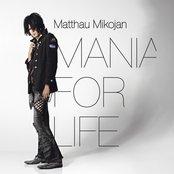 Mania For Life