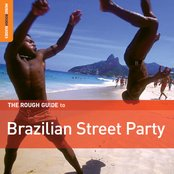 The Rough Guide to Brazilian Street Party