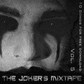 10 Songs for free download - Vol.5: The Joker's Mixtape