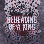 Beheading Of A King