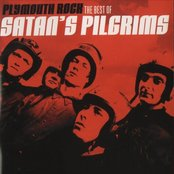 Plymouth Rock: The Best of Satan's Pilgrims (disc 1)