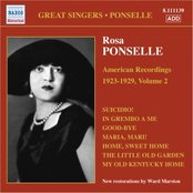 PONSELLE, Rosa: American Recordings, Vol. 2 (1923-1929)
