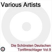 Die schönsten deutschen Tonfilmschlager Vol. 9