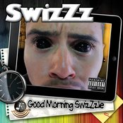 Good Morning SwizZzle