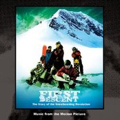 First Descent - The Story of the Snowboarding Revolution (Music From The Motion Picture)