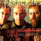 album Longo Caminho by Os Paralamas Do Sucesso