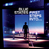 album First Steps Into... by Blue States