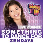 "Something to Dance for (From ""Shake It Up: Live 2 Dance"")"