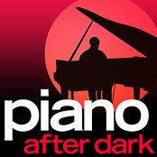 Piano.... After Dark - Late Night Luxury Smooth Piano Moods