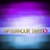 Afterhour Trax #5