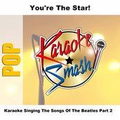 Karaoke Singing The Songs Of The Beatles Part 2