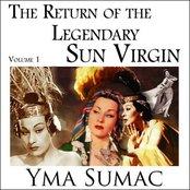 The return of the legendary sun virgin - vol. 1