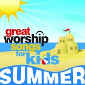 Great Worship Songs for Kids Summer