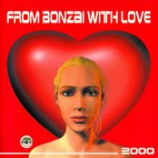 From Bonzai With Love 2000 - Full Length Edition