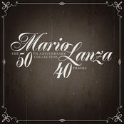 Mario Lanza: The 50th Anniversary Collection - 40 Tracks!