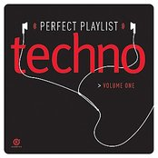 Perfect Playlist Techno, Vol. One