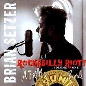Rockabilly Riot Vol. 1 - A Tribute To Sun Records