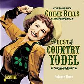 Chime Bells - The Best of Country Yodel, Vol. 3