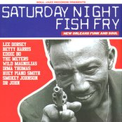 Saturday Night Fish Fry - New Orleans Funk and Soul