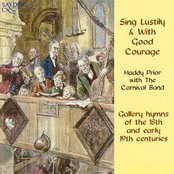 Sing Lustily & With Good Courage
