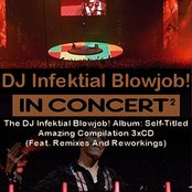 The DJ Infektial Blowjob! Album: Self-Titled Amazing Compilation 3xCD (Feat. Remixes And Reworkings)