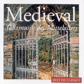 Best Of Classics: Medieval - Tanzmusik des Mittelalters