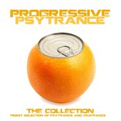 Progressive Psytrance (The Collection of Finest Psytrance and Goatrance)